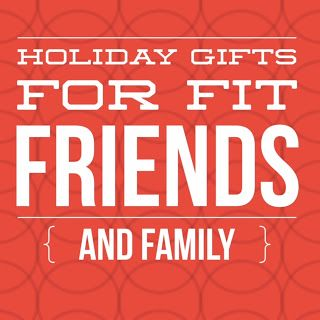 Top 6 Gift Ideas for Fit Friends and Family