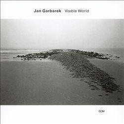 Jan Garbarek: Visible World