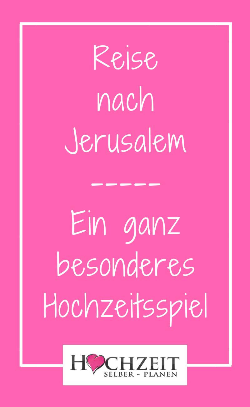 Reise nach Jerusalem | Reise nach jerusalem hochzeit, Reise nach ...