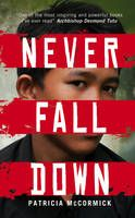 Never Fall Down by Patricia McCormick - Arn, 11, is walking through the countryside in Cambodia. His whole town is walking with him. They're walking into one of the most tragic moments of history: the Killing Fields, where over a million people were murdered by the Khmer Rouge regime.  Based on the true story of Arn Chorn-Pond - a child of war who becomes a man of peace.