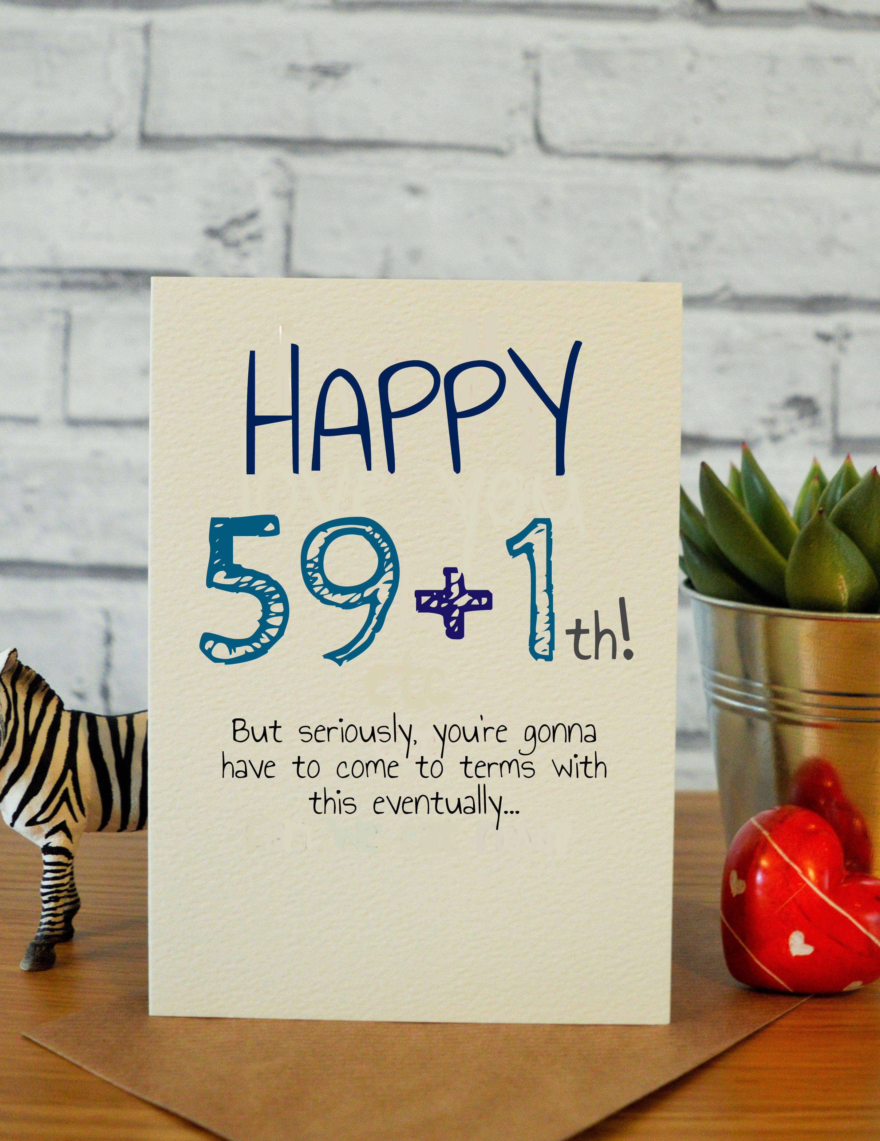 59+1th Birthday cards for him, 30th birthday gifts, 40th