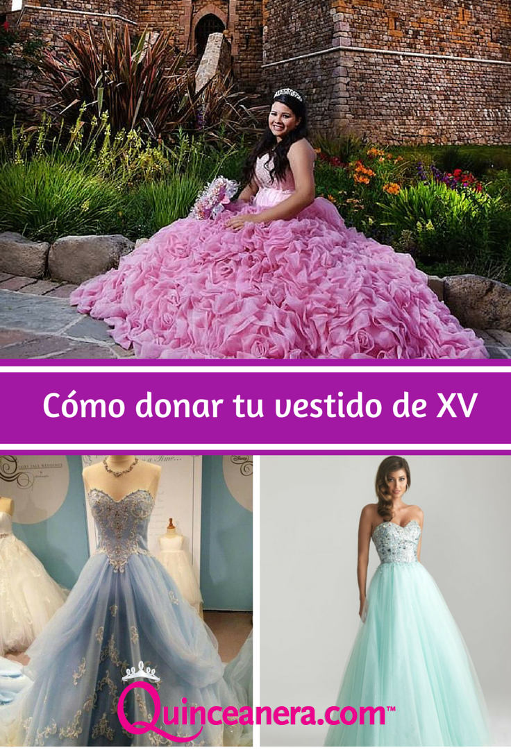 Dona tu vestido de XV | Vestidos de quinceañera, Quinceanera dresses ...