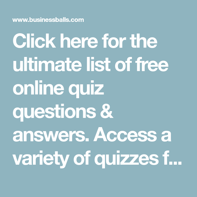 Click here for the ultimate list of free online quiz ...