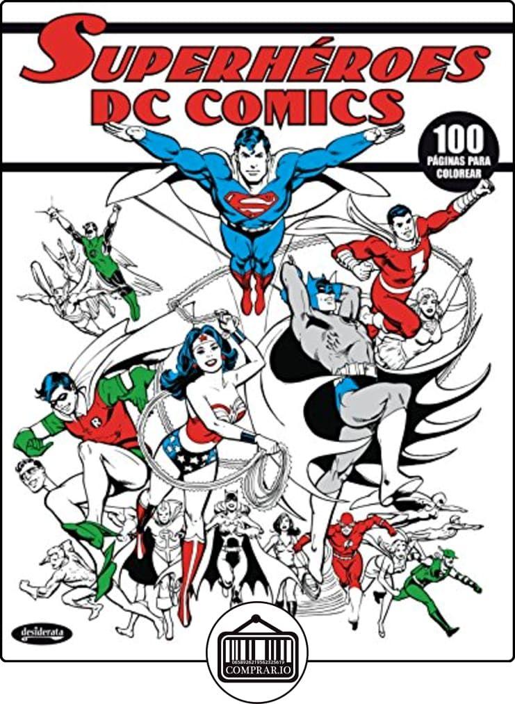 DC COMICS SUPERHÉROES: LIBRO PARA COLOREAR de VV.AA. ✿ Libros ...