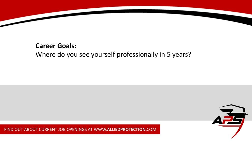 Career Goals Where do you see yourself professionally in 5 years - sample career goals
