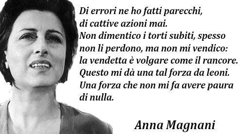 Anna Magnani Frasi Cerca Con Google Citazioni Citazioni