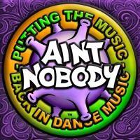 Ain't Nobody -