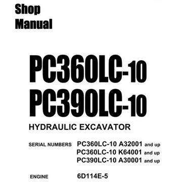 Komatsu PC360LC-10, PC390LC-10 Hydraulic Excavator Shop