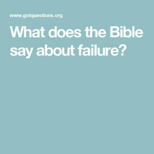 What does the Bible say about failure?