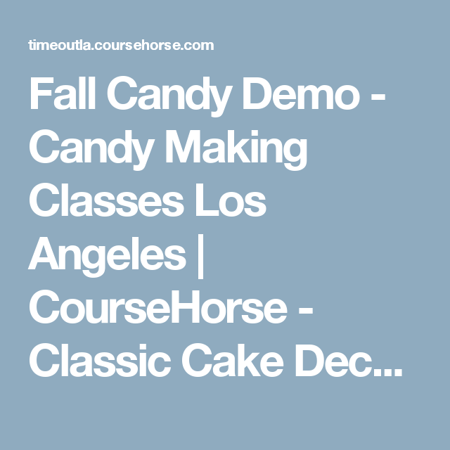 Candy Making Classes Los Angeles