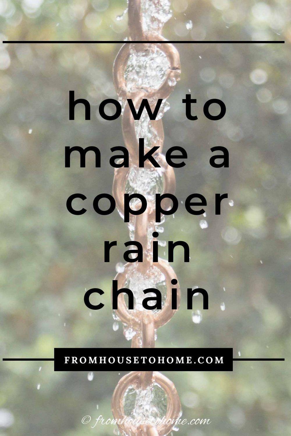 How To Make A Beautiful Copper DIY Rain Chain in 2020