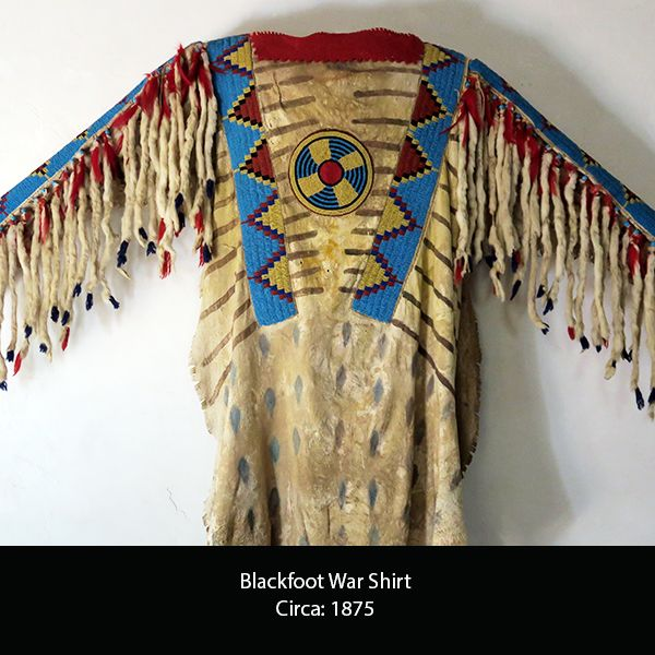 Blackfoot war shirt circa 1875 beauty of other nations for What crafts did the blackfoot tribe make