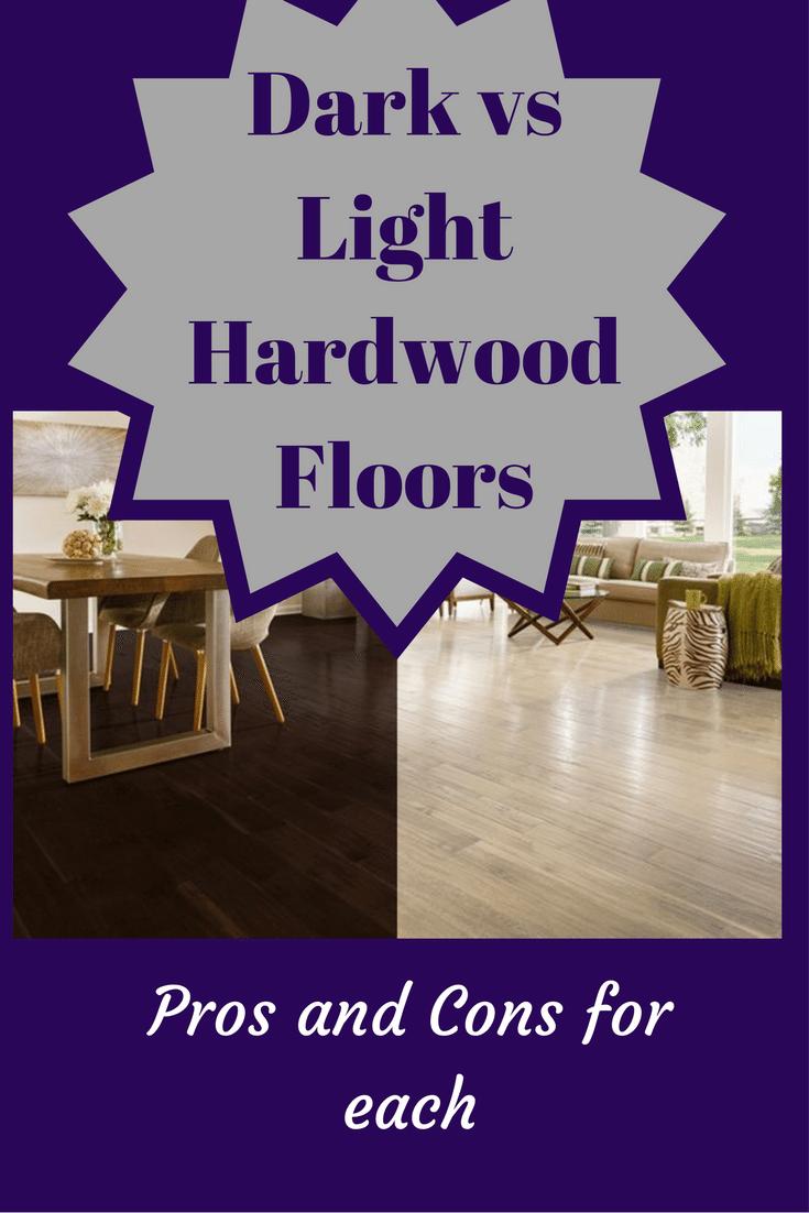 Dark floors vs Light floors Pros and Cons Light