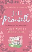 Jill Mansell is a fun read - true romantic with some comedy thrown in.  I always envision Hugh Grant in her books because several of his movies would read like her books.