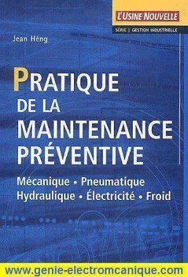 Telechargez Gratuitement Pratique De La Maintenance Preventive Pdf Cours Preventive Maintenance Electrical Engineering Technology