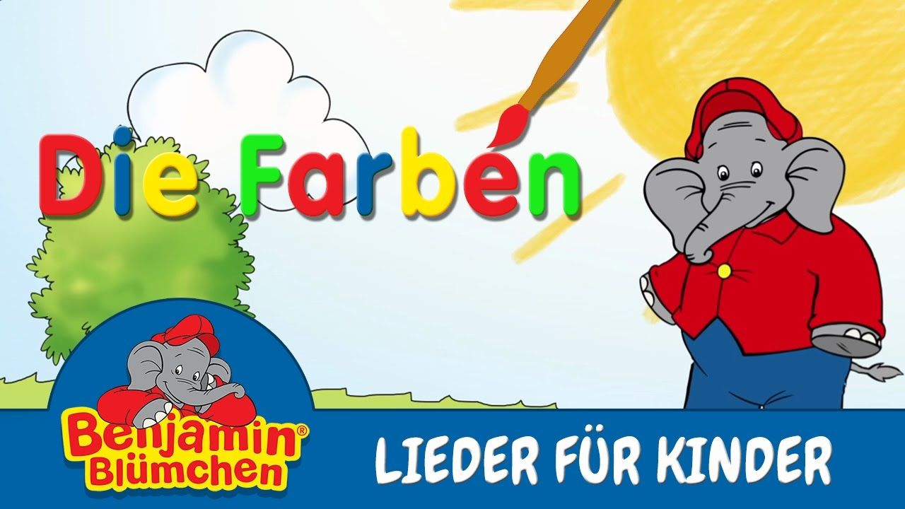Benjamin Blumchen Die Farben Lieder Fur Kinder Mit Text Zum