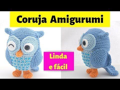 Coruja Amigurumi- Coruja de crochê receita de amigurumi