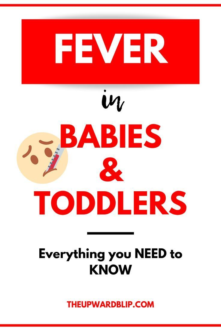 Fever in Babies and Toddlers Explained   Baby fever Baby ...