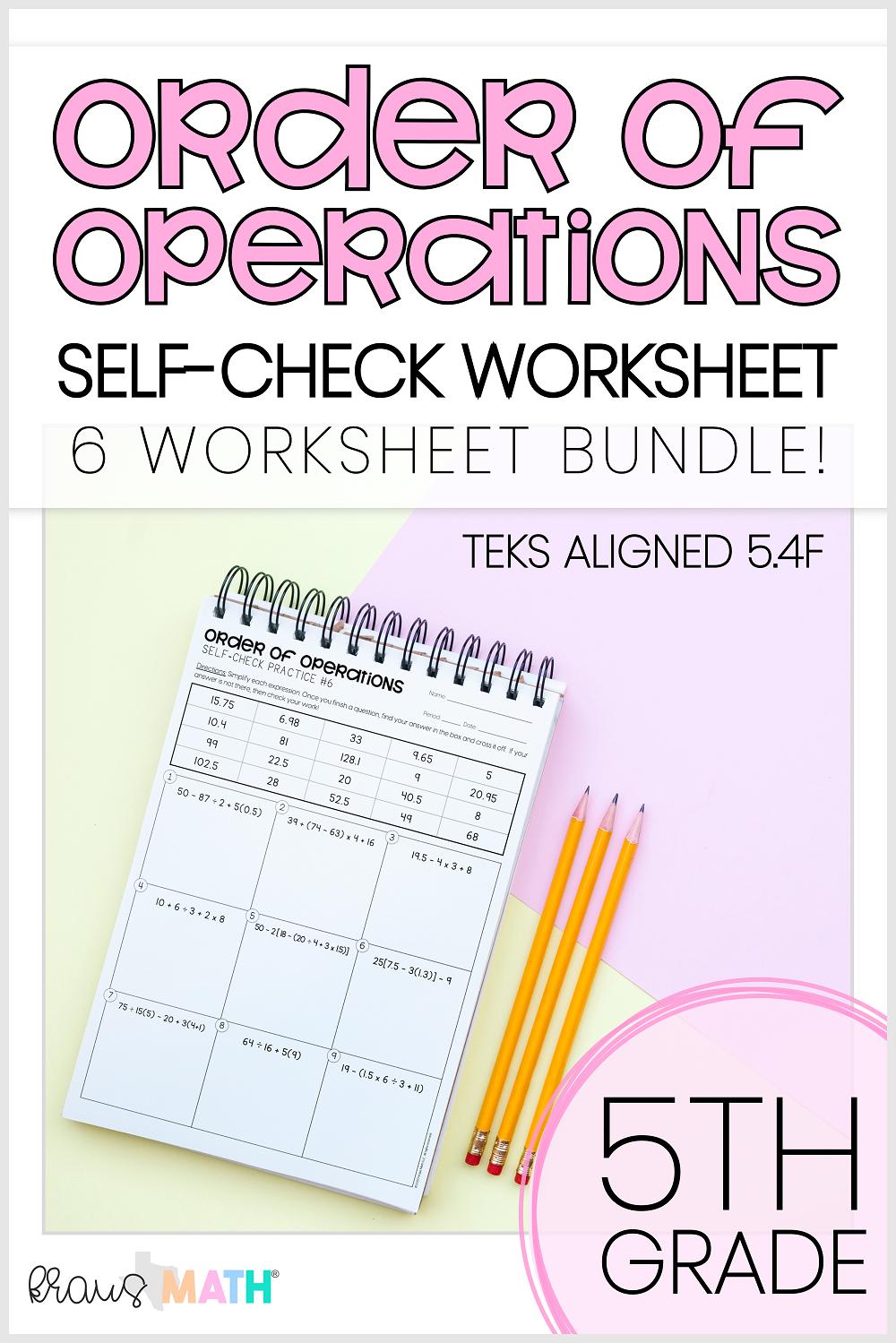 Order of Operations SELFCHECK Worksheets TEKS 5.4F