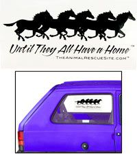 Until They All Have a Home ™ ~Horse Car Window Cling at The Animal Rescue Site.com ~ Sale: $1.99