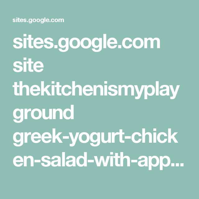 sites.google.com site thekitchenismyplayground greek-yogurt-chicken-salad-with-apples-pecans?tmpl=%2Fsystem%2Fapp%2Ftemplates%2Fprint%2F&showPrintDialog=1