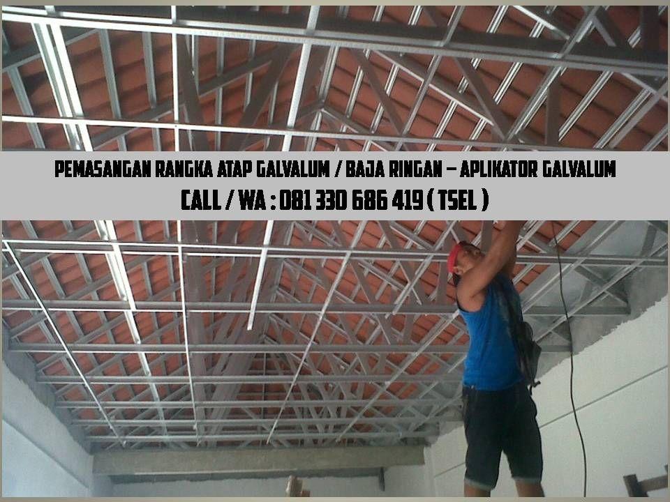 Harga Rangka Atap Baja Ringan Di Malang Kontraktor Galvalum Surabaya