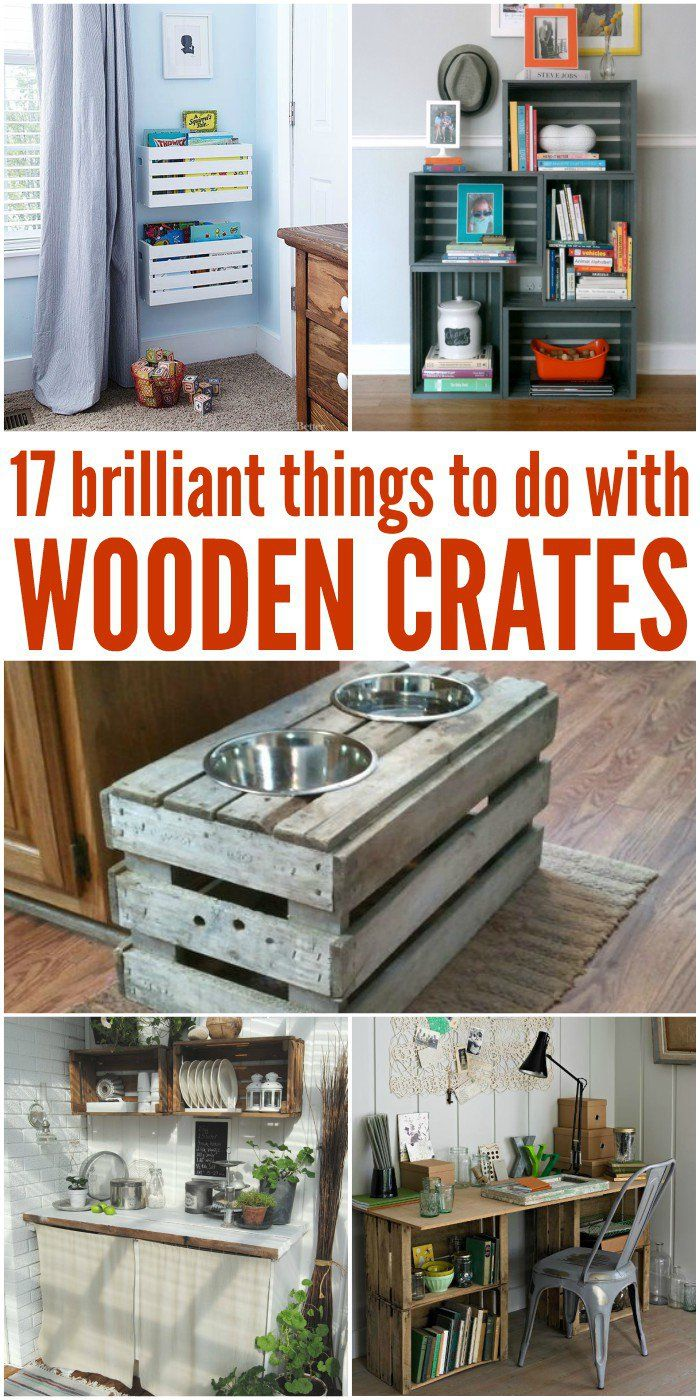17 Brilliant Things To Do With Old Wooden Crates More