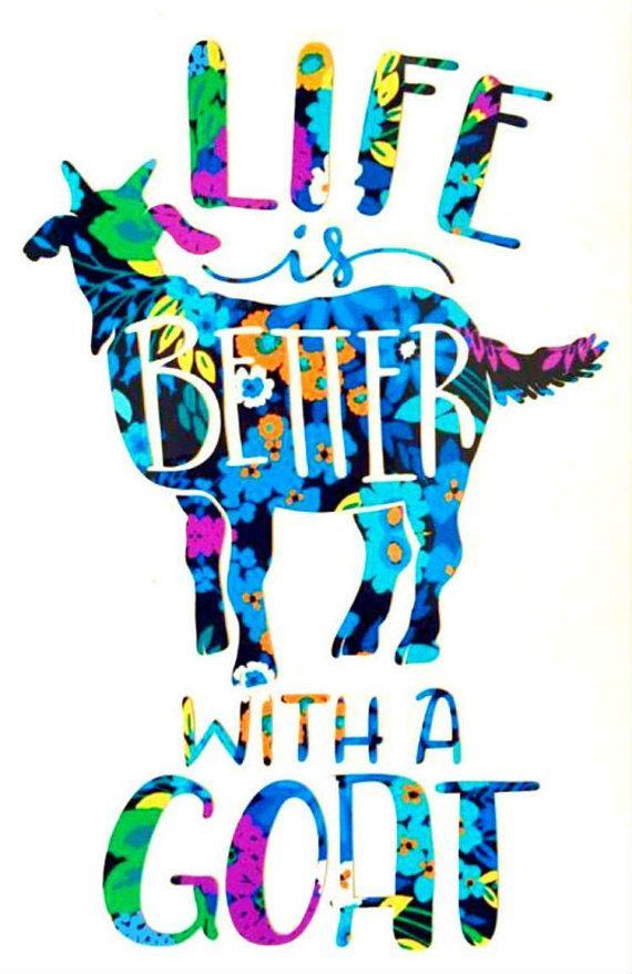 Life is Better with a Goat Vinyl Decal Sticker Water