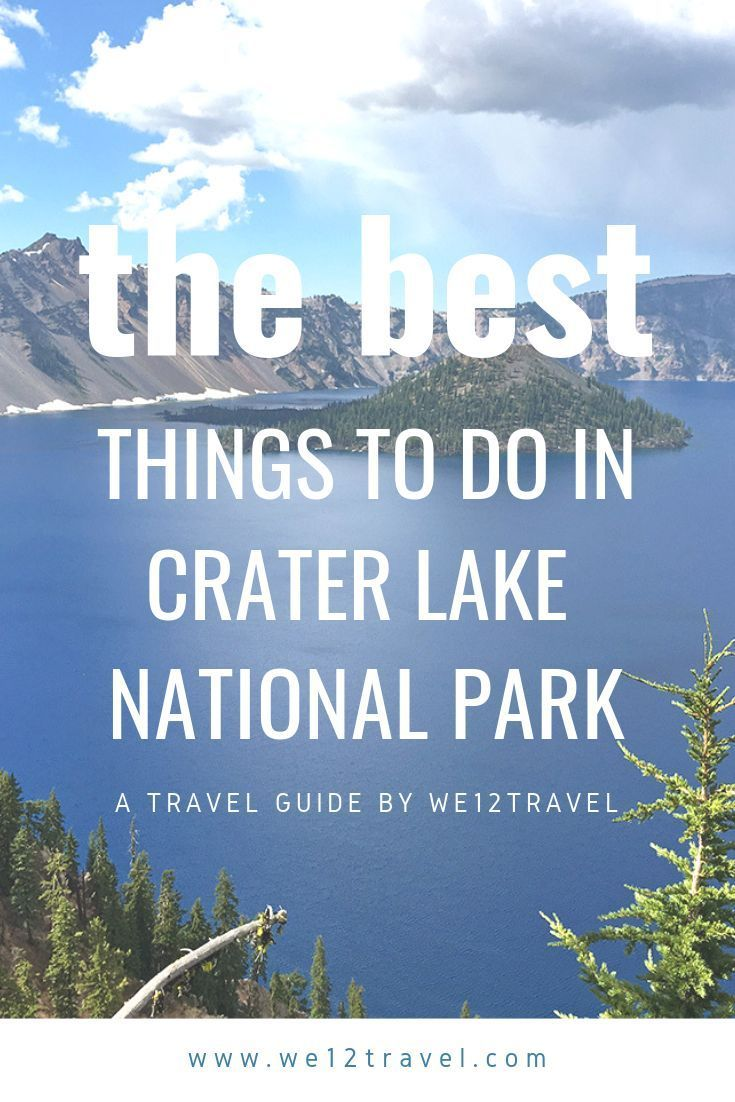 A guide to things to do at Crater Lake National Park - We12Travel #craterlakenationalpark