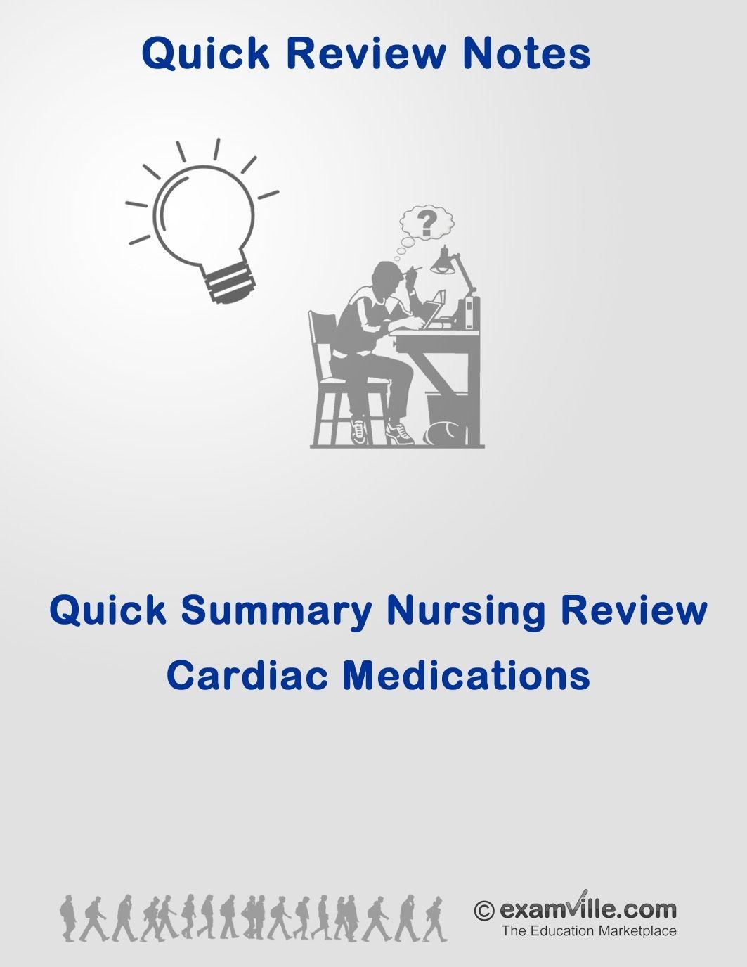 Quick Summary Nursing Review - Cardiac Medications | Nclex