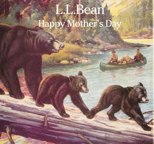 Happy Mother's Day from L.L.Bean