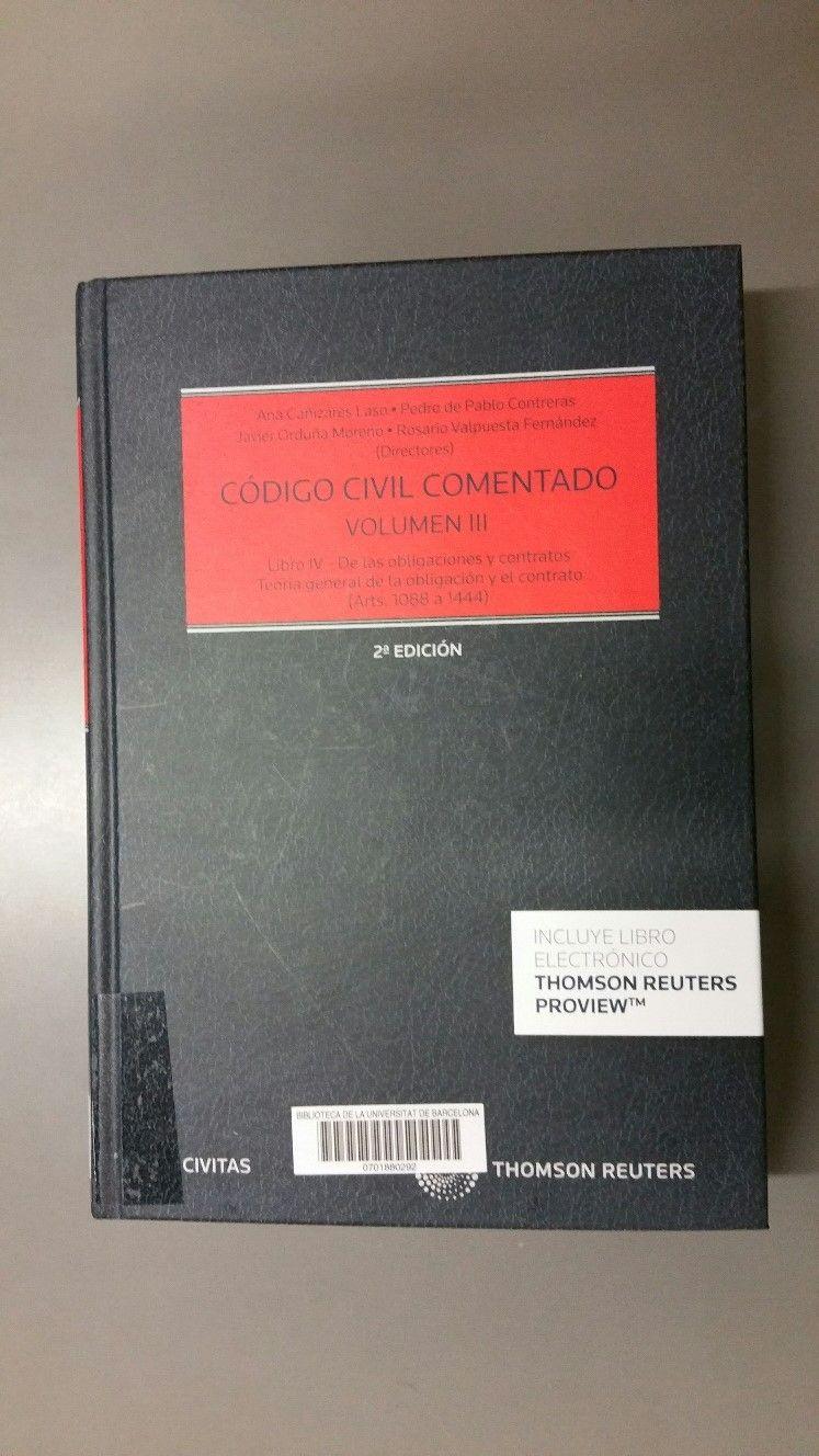 Código civil comentado / Ana Cañizares Laso ... [et al.], directores ...