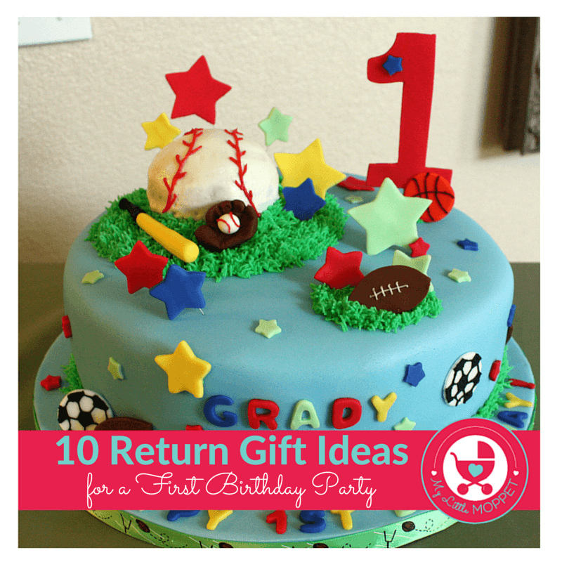 Picking Out Return Gifts For A First Birthday Can Be Tricky But Our List Of Ideas Here Will Help You
