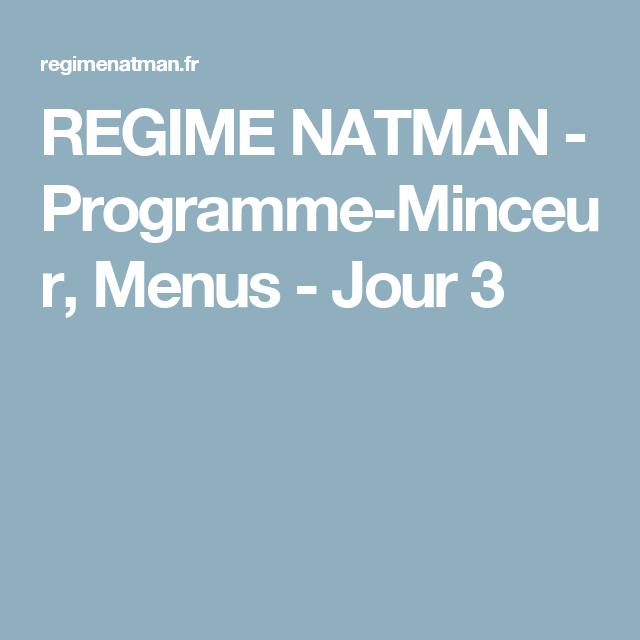 REGIME NATMAN - Programme-Minceur, Menus - Jour 3 (avec ...