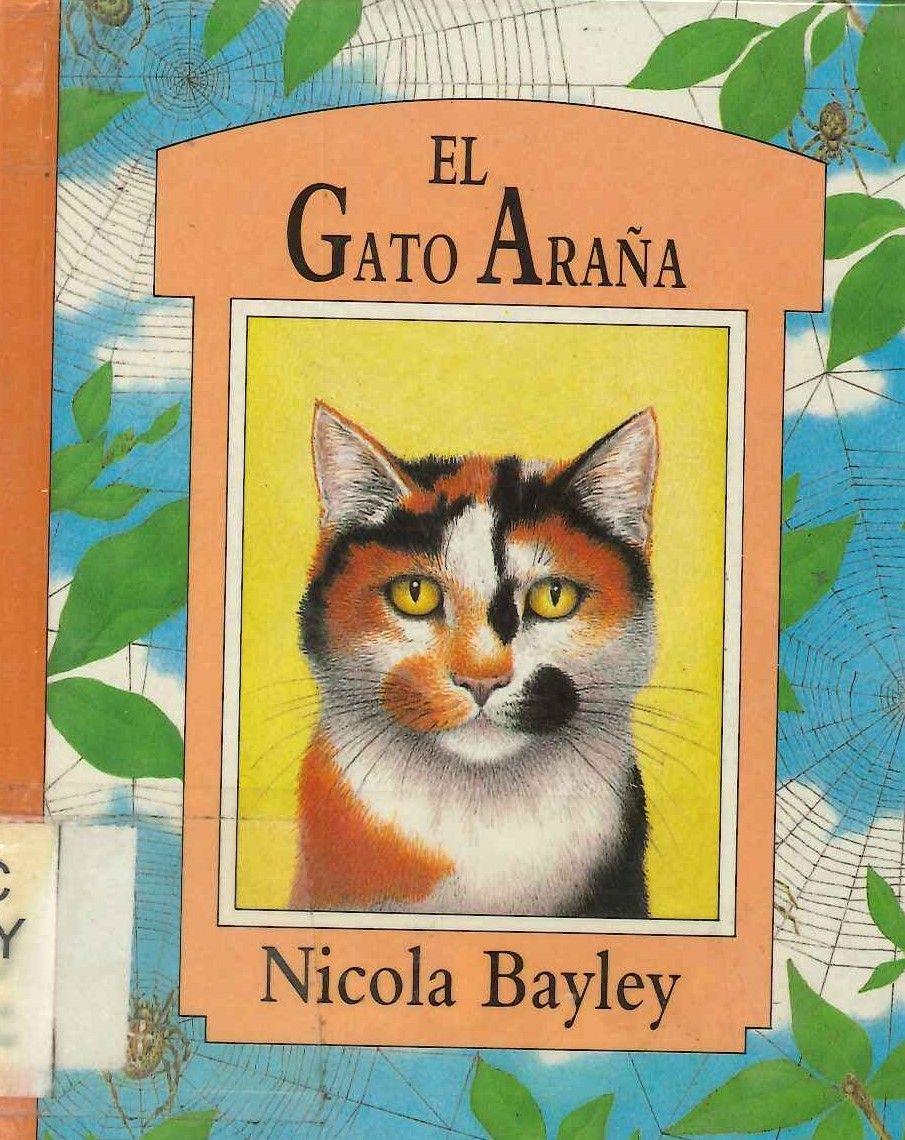 Nicola Bayley El Gato Araña Editorial Lumen 6 A 8 Años Está En La Biblio Cats Cat Illustration Cat Drawing