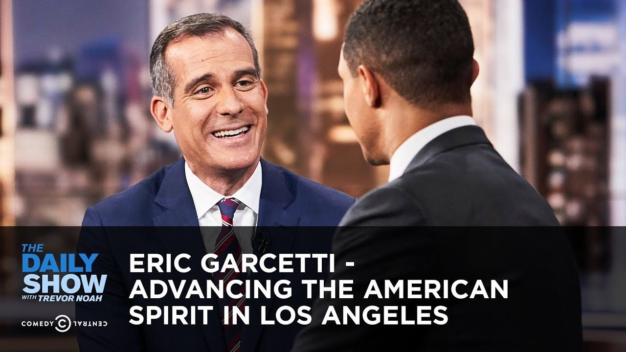 Eric Garcetti Advancing The American Spirit In Los Angeles The Daily The Daily Show Eric Garcetti American Spirit