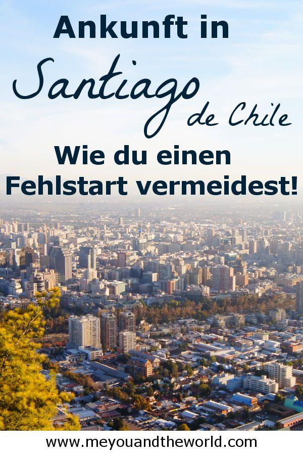 Santiago de Chile Ankunft Wie du einen Fehlstart