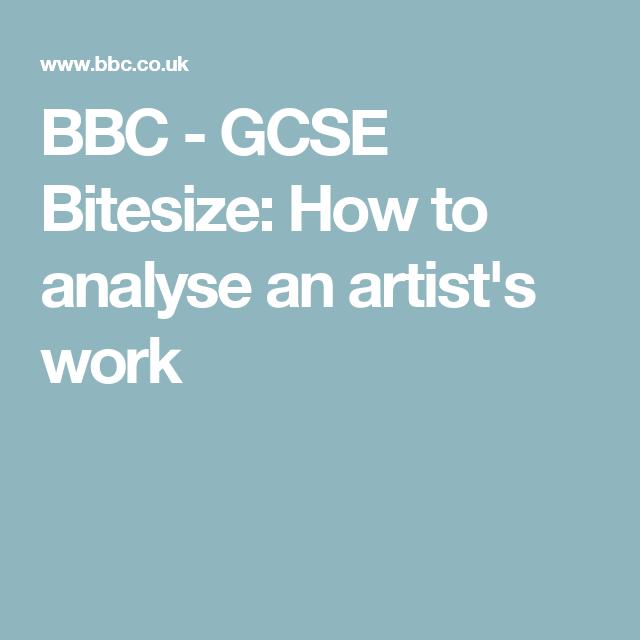 Bbc Gcse Bitesize How To Analyse An Artist S Work