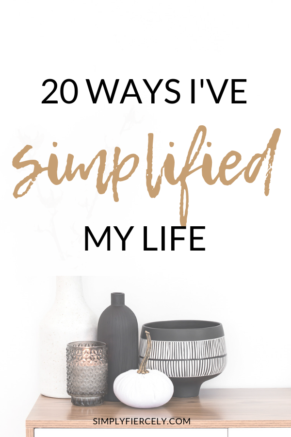 Ways I've Simplified My Life If you're curious about minimalism then please enjoy this list of 20 ways I've simplified my life. I hope something here will inspire simplicity in your life too.If you're curious about minimalism then please enjoy this list of 20 ways I've simplified my life. I hope something here will inspire simplicity in your...