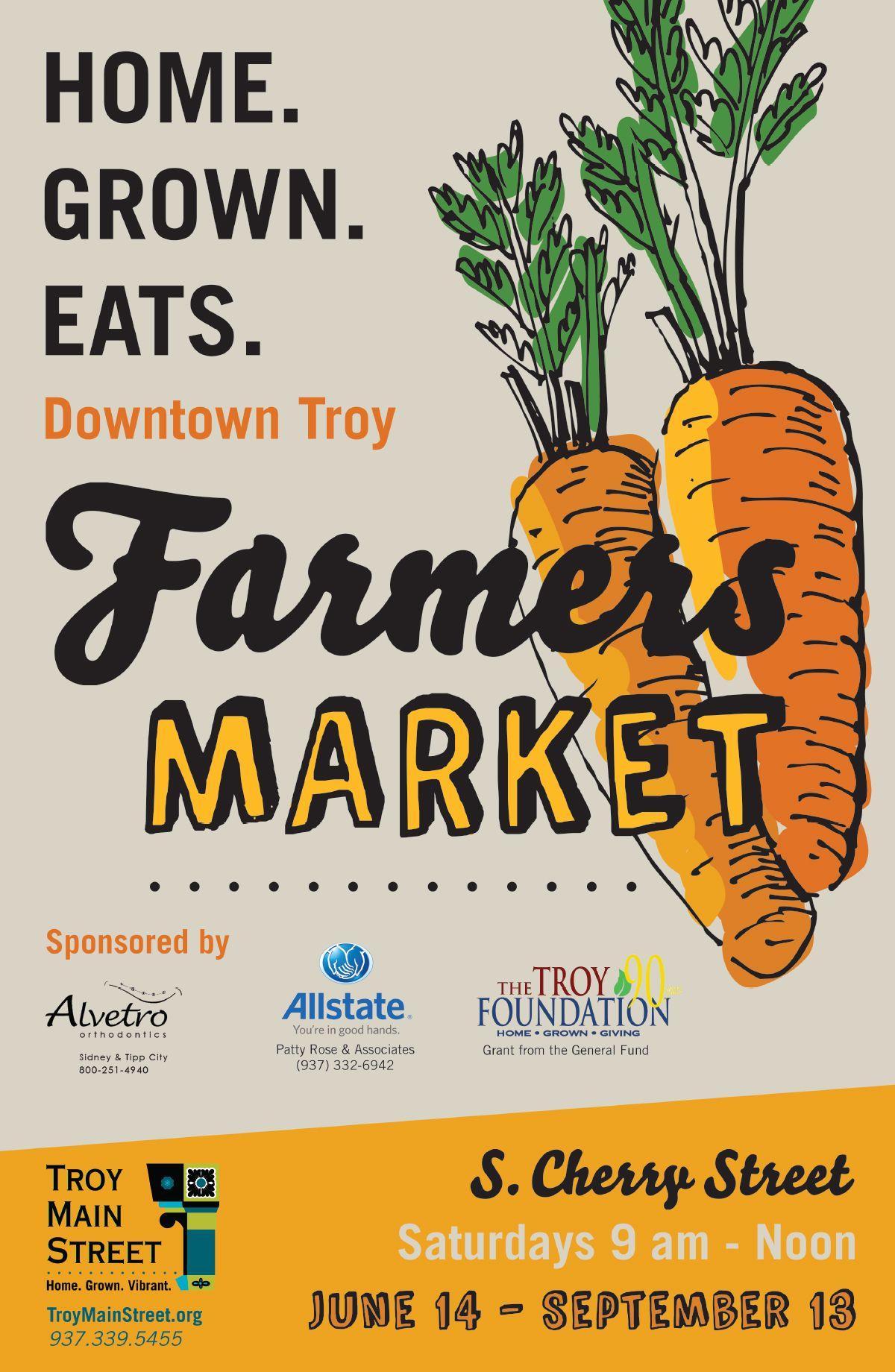 2014 Downtown Troy Farmers Market. Saturday, June 14 ...