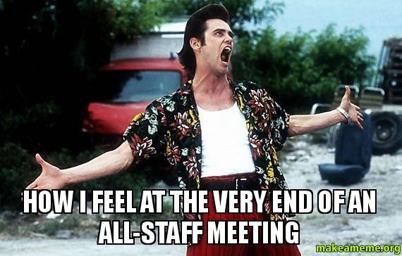 Staff Meeting Meme Images Pictures Staff Meetings Funny Work Jokes Work Jokes