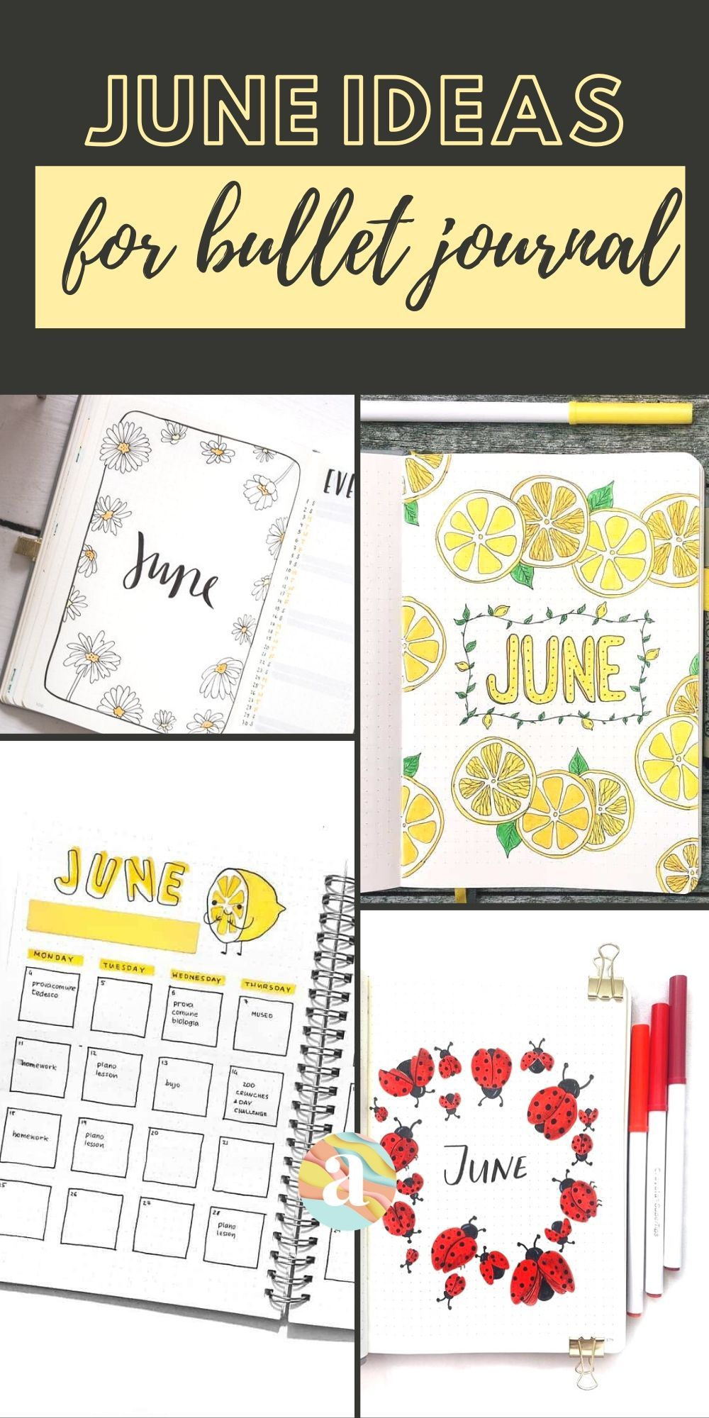Bullet Journal June: Ideas and Inspiration
