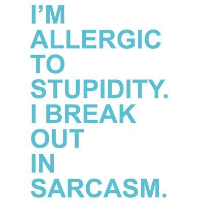 The Decal Guru I M Allergic To Stupidity Wall Size 48 H X 34 W 0 01 D Color Geyser Blue
