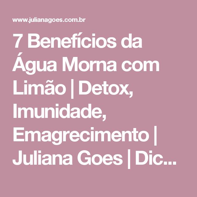 7 Benefícios da Água Morna com Limão | Detox, Imunidade, Emagrecimento | Juliana Goes | Dicas de Beleza, Saúde e Lifestyle.