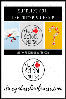 Supplies For The School Nurse's Office