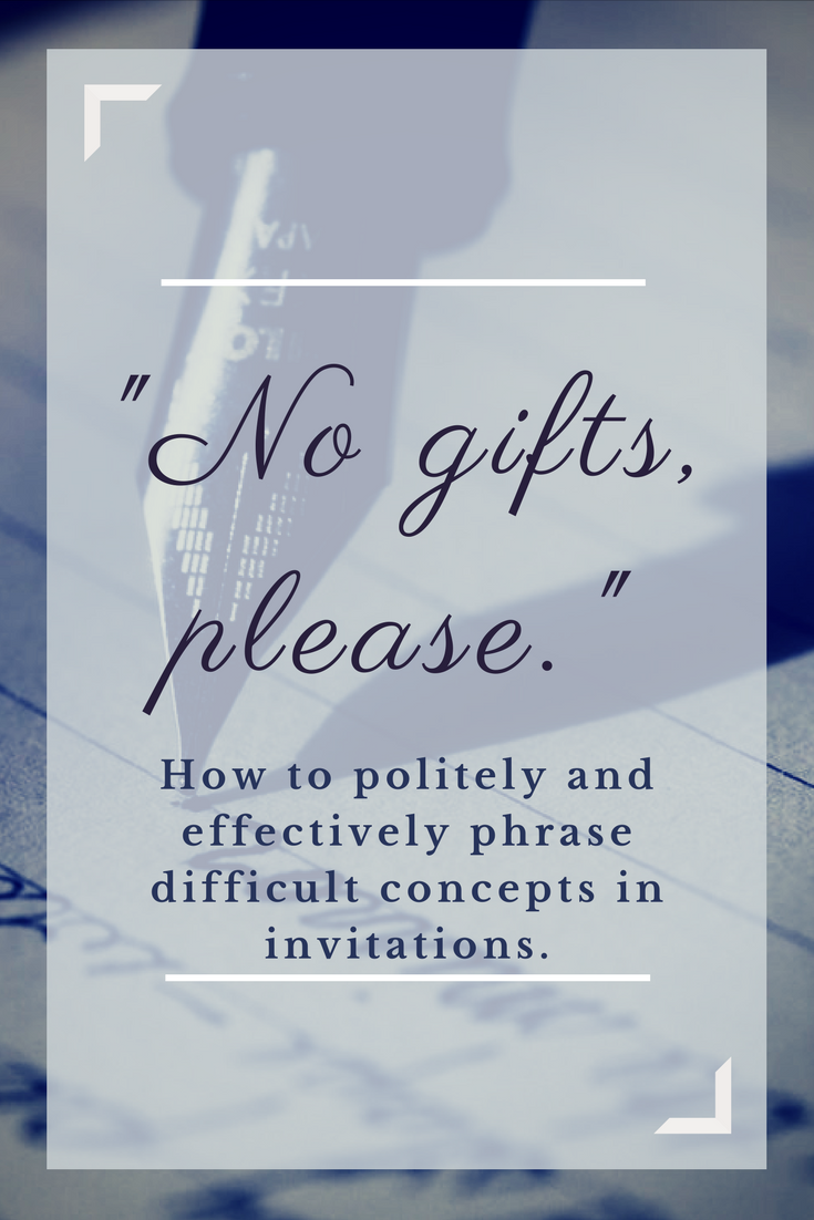 No Gifts Please How To Phrase Difficult Concepts In