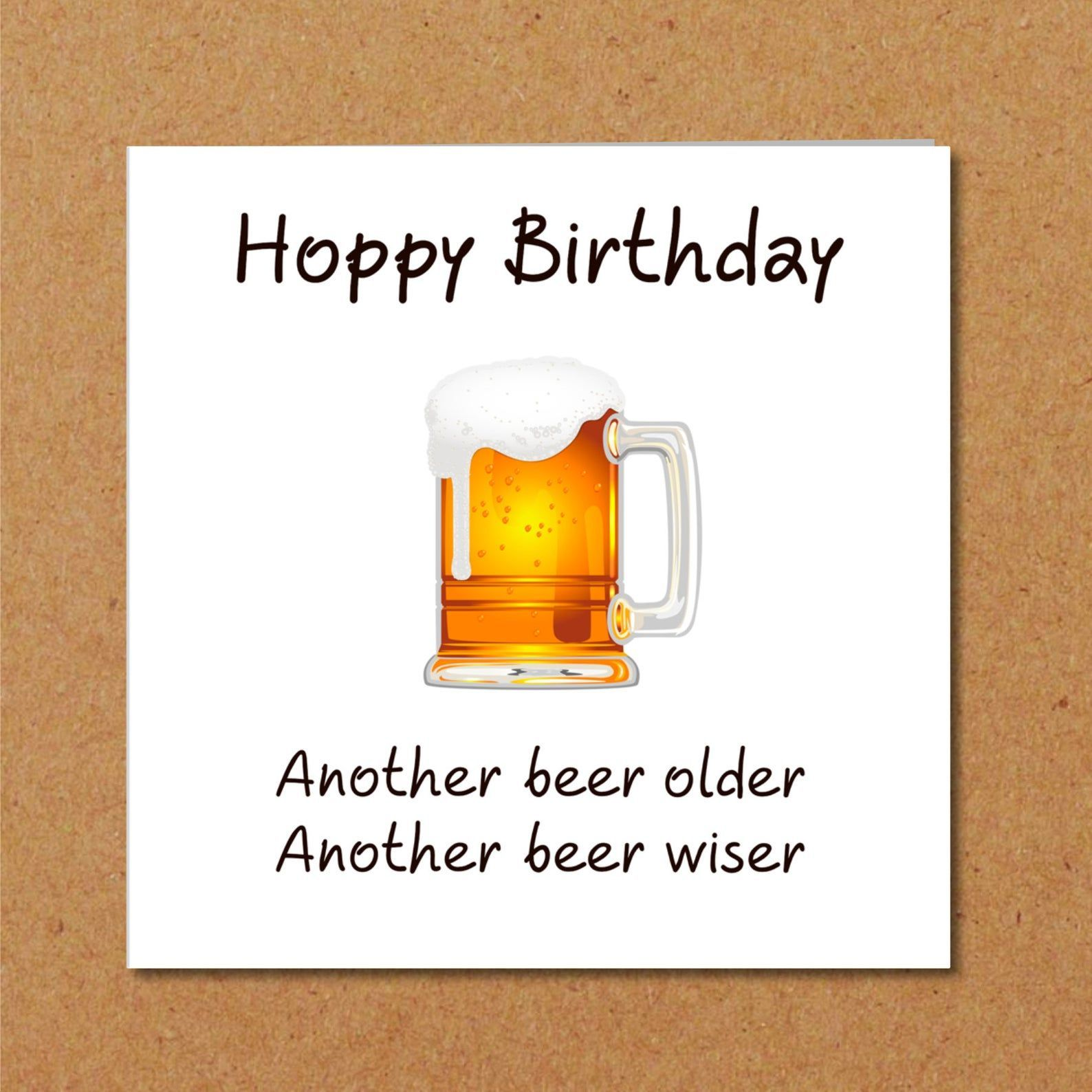 Funny BEER Birthday Card for Dad, Son, Male, Friend - Humorous Pun Quote - another year older ,  #another #beer #birthday #Card #dad #friend #funny #humorous #Male #older #Pun #quote #Son #Year