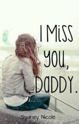 I Miss U Dad Miss You Daddy Best Friend Miss You Dear Dad