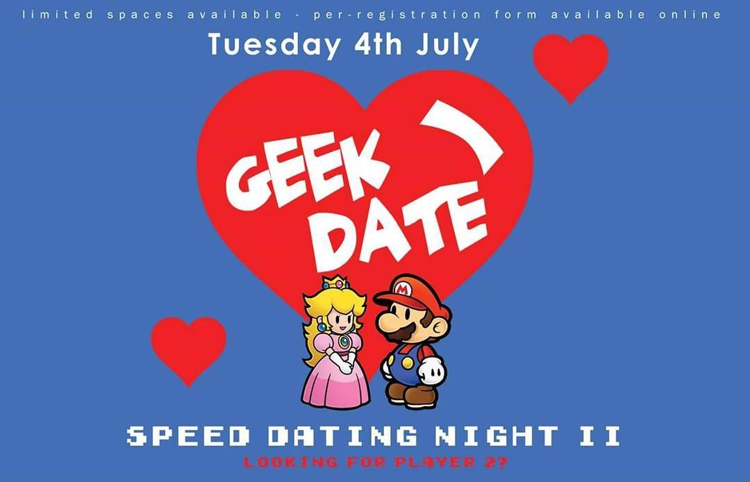 Due to huge demand IT'S BACK!! GEEK DATE!  Bored of your single player lifestyle? Sick of pushing botlane with no support? Loot crates just not doing it for you anymore?  Looking for your player two is quite a challenge.  You might just have been looking in Alderaan places. Well not anymore! [ALT] has just the night to find the geek you've been looking for.  Due to popular demand we are back with our second Speed Dating night!  So have your charm-mander on hand and joysticks at the ready…