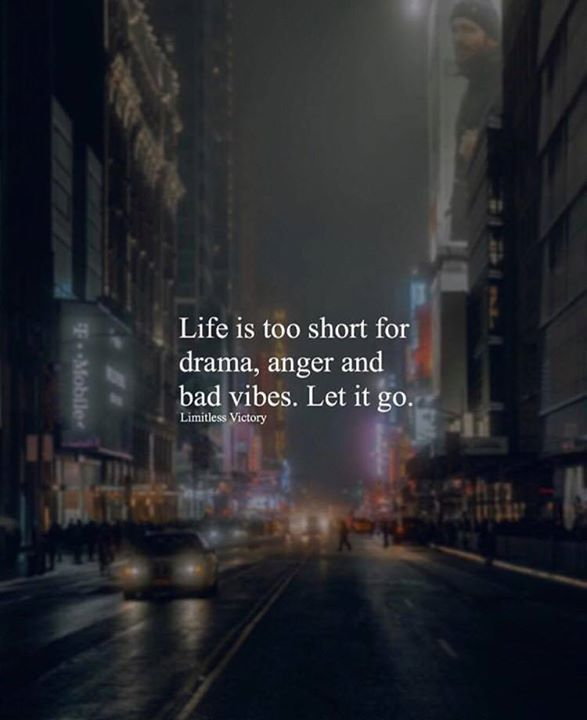 Quotes About Anger And Rage: Positive Quotes : Life Is Too Short For Drama Anger And
